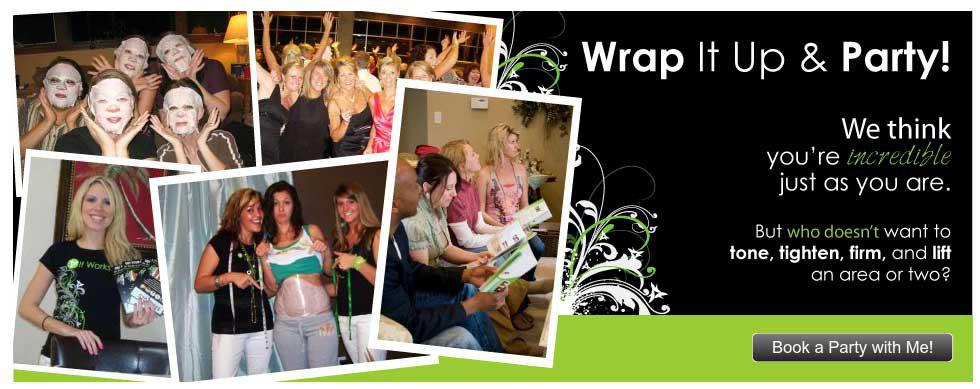 Host An It Works Body Wrap Party